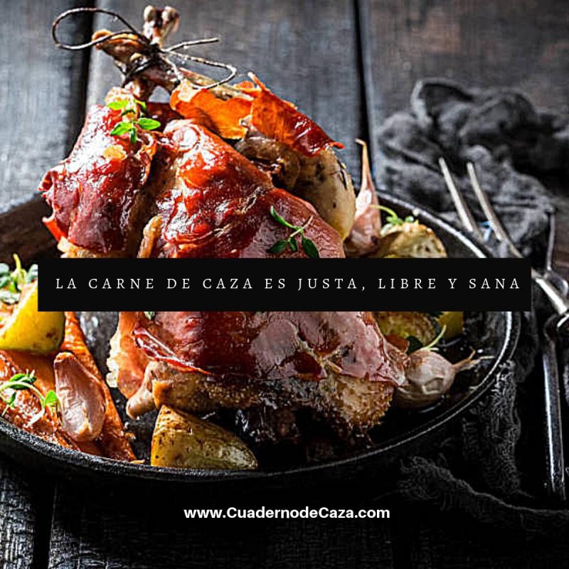 La carne de caza es justa, libre y sana | Cuaderno de Caza