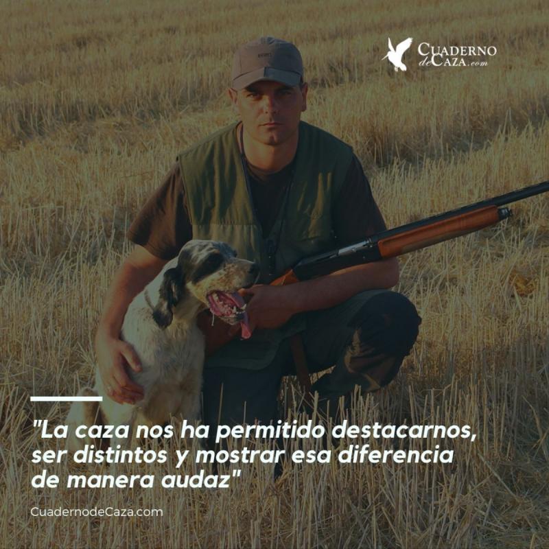 La caza nos ha permitido destacarnos... | Cuaderno de Caza
