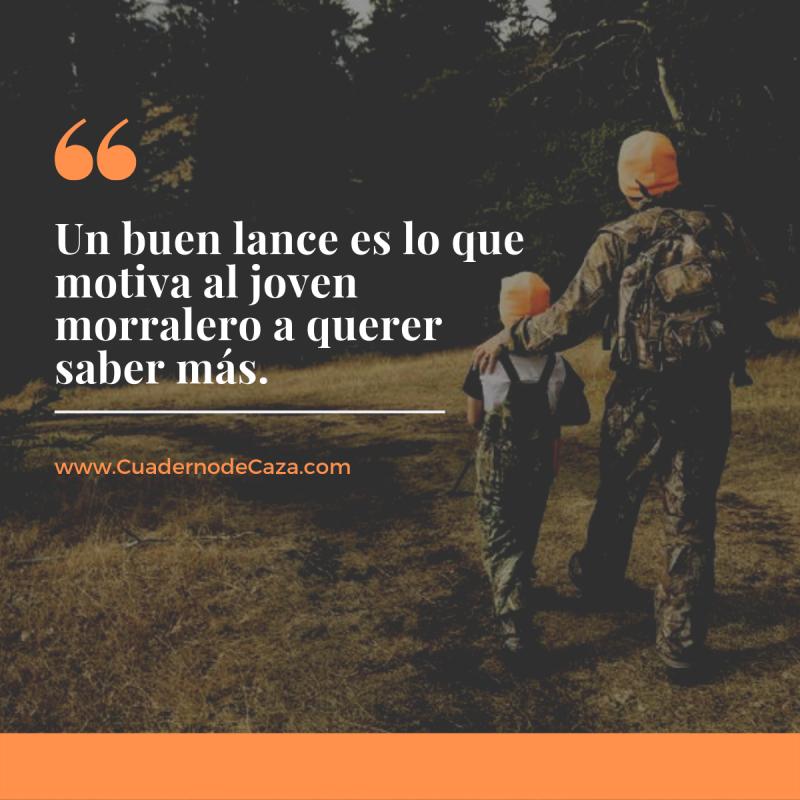 Un buen lance es lo que motiva | Refranes de caza | Cuaderno de Caza